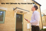 What is The Estimated Value of My House??